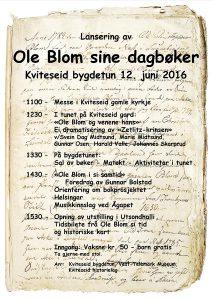 Lansering av Ole Blom sine dagbøker @ Kviteseid bygdetun